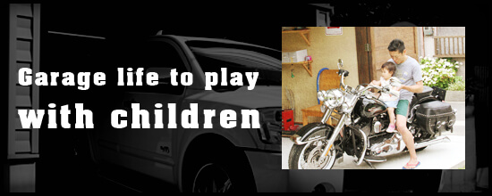 Garage life to play with children